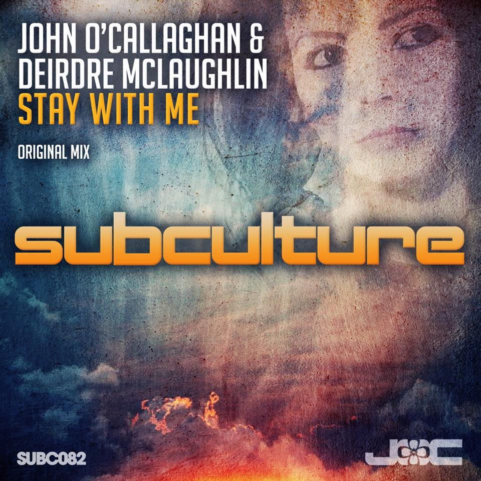 John O'Callaghan & Deirdre McLaughlin - Stay With Me (Original Mix)