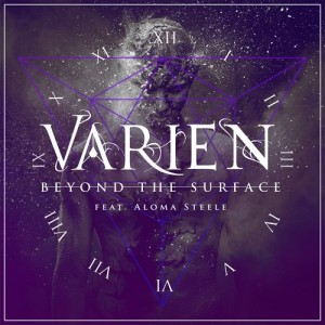 Varien ft. Aloma Steele - Beyond the Surface (Original Mix)
