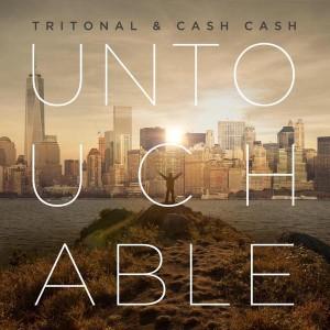 Tritonal & Cash Cash - Untouchable (Original Mix)