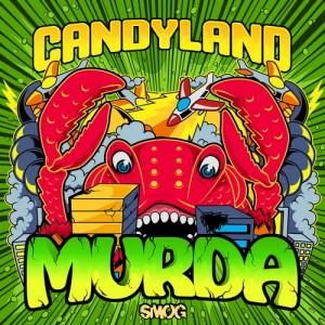 Candyland - Murda (Original Mix)