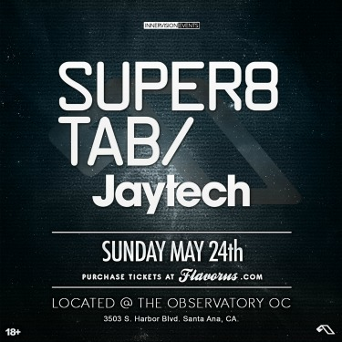 Super8 & Tab - May 24 (Observatory, Santa Ana) + Interview And 1 Hour Mix