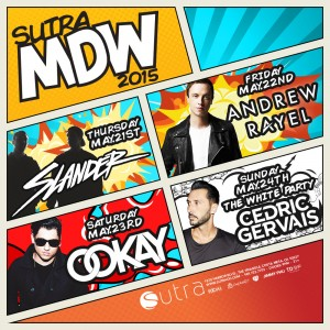 Memorial Day Weekend 2015 @ Sutra (May 21-24)