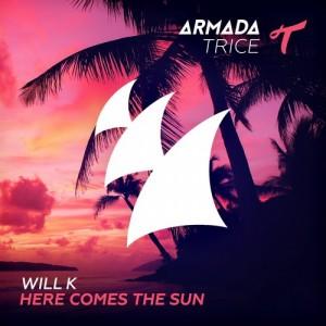 Will K- Here Comes The Sun (Original Mix)
