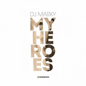 DJ Marky - My Heroes (Album)