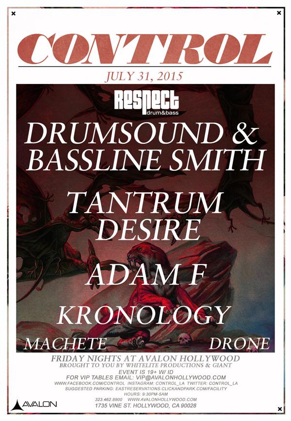 Drumsound & Bassline Smith, Tantrum Desire, & Adam F - July 31 (Avalon, Hollywood)