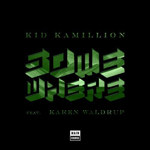 Kid Kamillion - Somewhere (Jesse Slayter Remix)