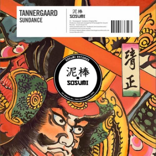 Tannergaard - Sundance (Original Mix) [Free Download]