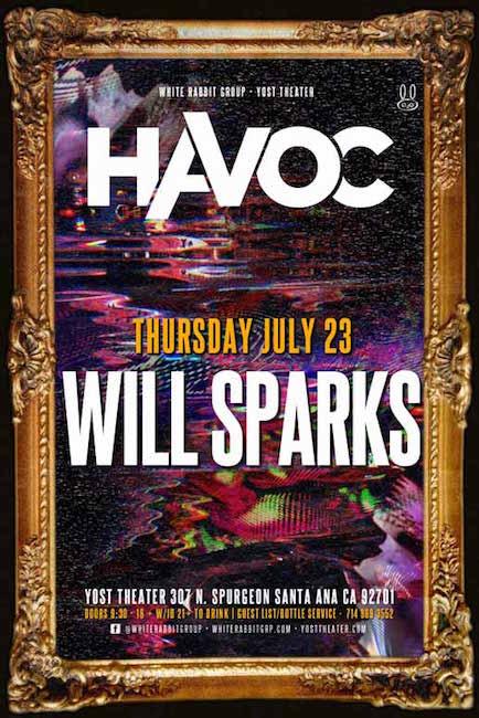 Will Sparks - July 23 (Yost Theater, Santa Ana)
