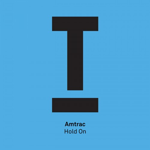 Amtrac - Hold On (Original Mix)