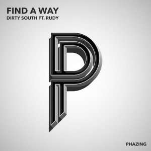 Dirty South ft. Rudy - Find A Way (Original Mix)