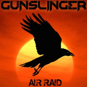 Gunslinger - Air Raid (Original Mix)