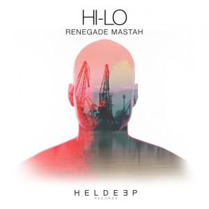 HI-LO - Renegade Mastah (Original Mix)