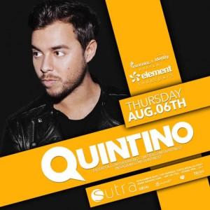 Quintino - August 6 (Sutra, Costa Mesa)