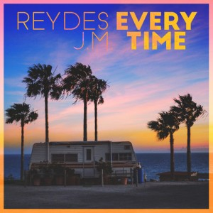 Reydes & J.M. - Everytime (Original Mix) [Free Download]