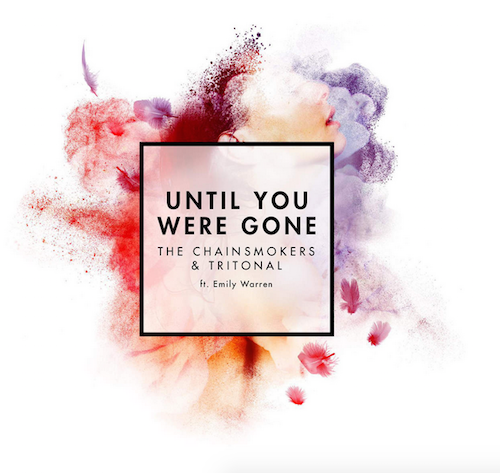 The Chainsmokers & Tritonal - Until You Were Gone ft. Emily Warren (Original Mix)