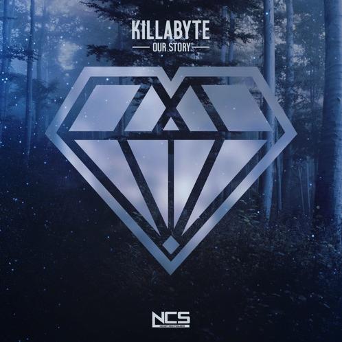Killabyte - Our Story (Original Mix) [Free Download]
