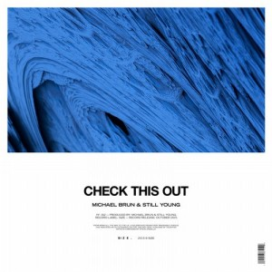 Michael Brun & Still Young - Check This Out (Original Mix)