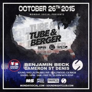 Tube & Berger - October 26 (Sound Nightclub, Los Angeles)