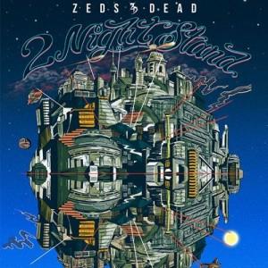 Zeds Dead - November 20 & 21 (Fonda Theater, Los Angeles)