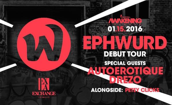 Ephwurd - January 16 (Exchange, Los Angeles) 2