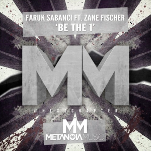 Faruk Sabanci ft. Zane Fischer - Be The 1 (Original Mix)