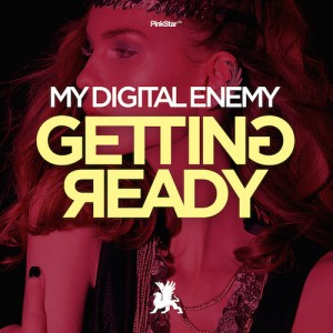 My Digital Enemy - Getting Ready (Original Mix