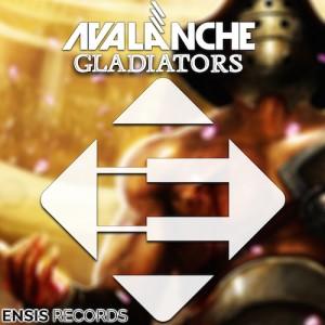 AvAlanche - Gladiators (Original Mix)