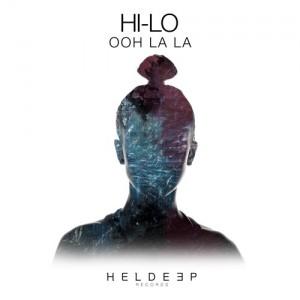 HI-LO - Ooh La La (Original Mix)