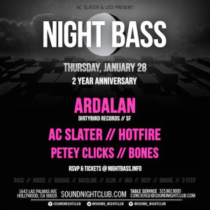 Night Bass 2 Year Anniversary - January 28 (Sound Nightclub, Los Angeles)