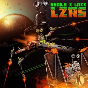 Snails x LAXX - LZRS (Original Mix)