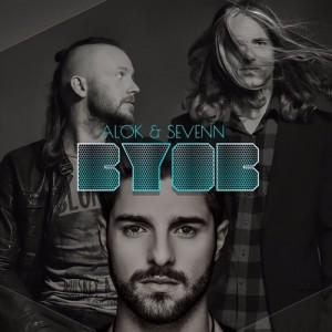 Alok & Sevenn - BYOB (Original Mix) [Free Download]