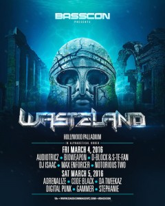 Basscon presents Wasteland 2016 - March 4 & 5 (Hollywood Palladium)