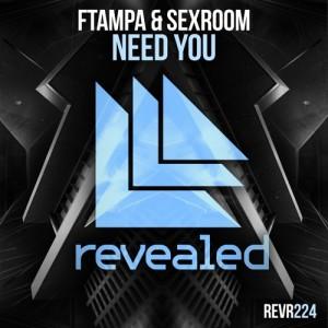 FTampa & Sex Room - Need You (Original Mix)