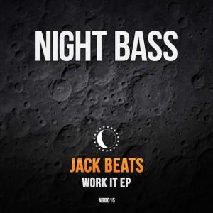 Jack Beats - Work It EP