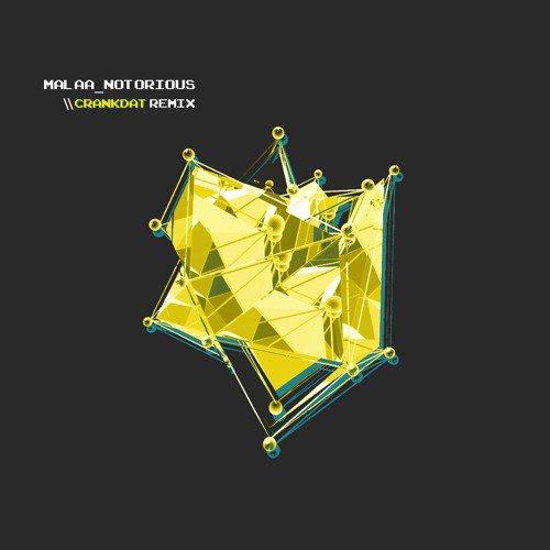 Malaa - Notorious (Crankdat Remix)