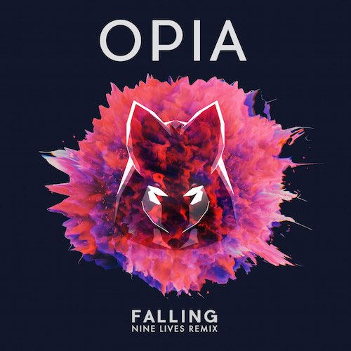 Opia - Falling (NINE LIVES Remix) [Free Download]