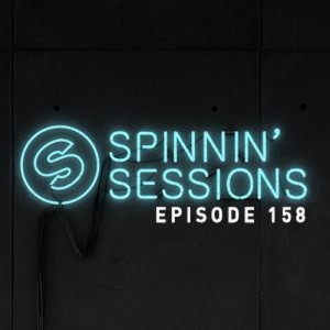 Spinnin' Sessions 158 with Bingo Players