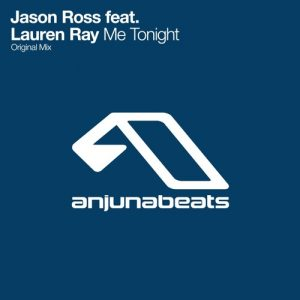 Jason Ross ft. Lauren Ray - Me Tonight (Original Mix)