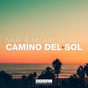 Nari & Milan and Hiisak - Camino Del Sol (Original Mix)