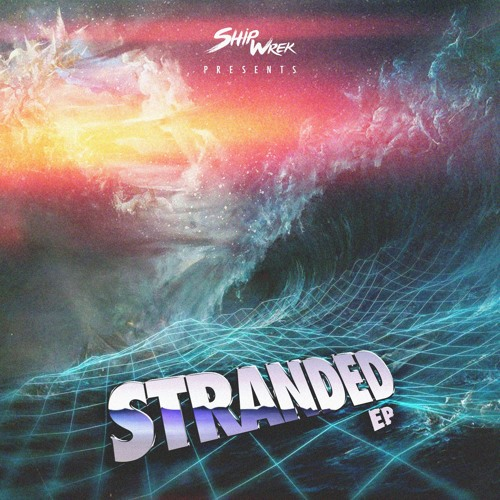 Ship Wreck - Stranded EP