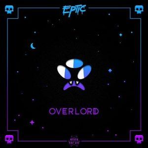 Eptic - Overlord EP