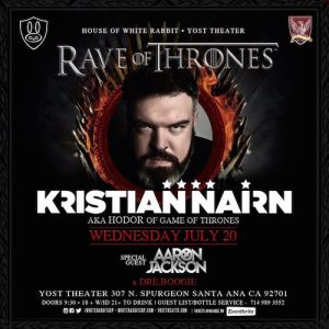 Kristian Nairn - July 20 (Yost Theater, Santa Ana)