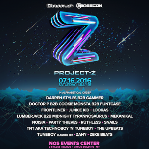 Project Z - July 16 (NOS Events Center, San Bernardino)