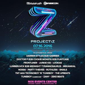 Project Z - July 16 (NOS Events Center, San Bernardino)