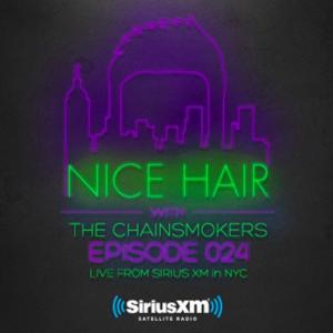 The Chainsmokers - Nice Hair 024