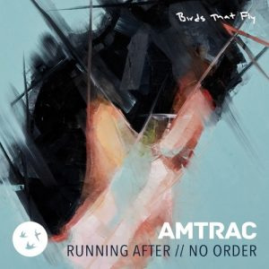 Amtrac - Running After : No Order EP