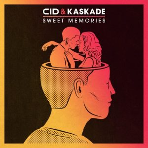 CID & Kaskade - Sweet Memories (Original Mix)