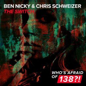 Chris Schweizer & Ben Nicky - The Switch (Original Mix)
