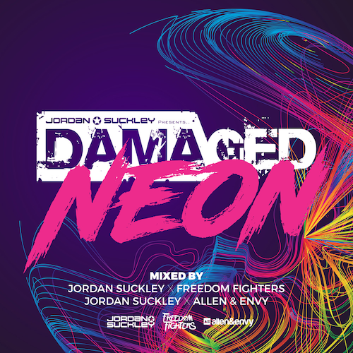 Damaged Neon mixed by Jordan Suckely, Allen & Envy, and Freedom Fighters (Compilation Album)