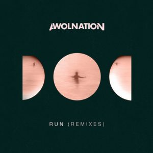 awolnation-run-kill-the-noise-remix